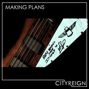 City Reign Making Plans