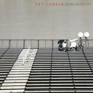 Sky Larkin single Newsworthy