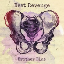 Best Revenge Brother Blue