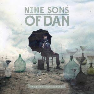 Nine Sons Of Dan Follow The Blood