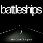 Battleships You Can't Change It